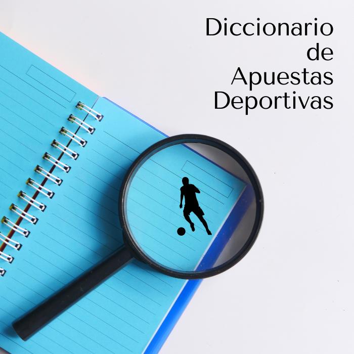 Diccionario de apuestas deportivas